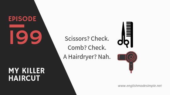 [199] A Bad Hair Day – English Expression