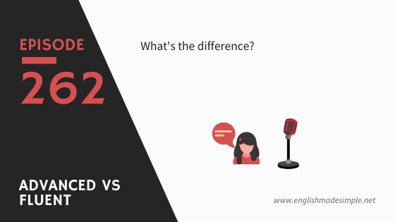 Advanced vs Fluent English