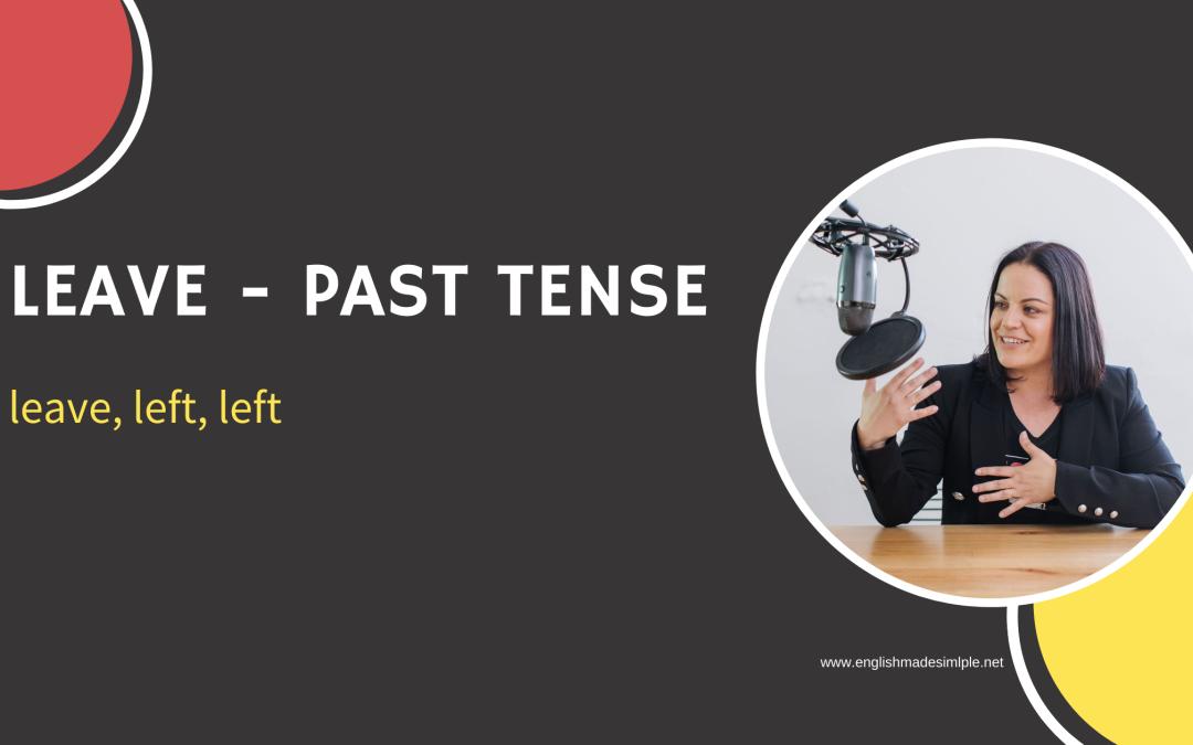 Leave Past Tense